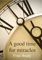 A Good Time for Miracles